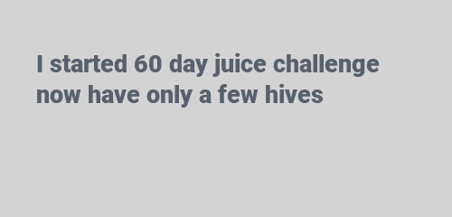 I started 60 day juice challenge