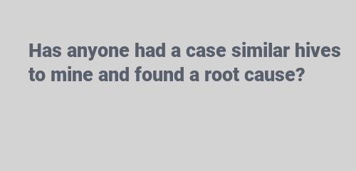 a case similar hives