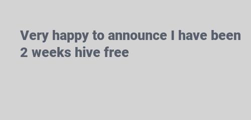 hive free weeks
