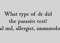 What type of dr did the parasite test general md, allergist, immunologist