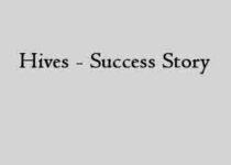Hives - Success Story
